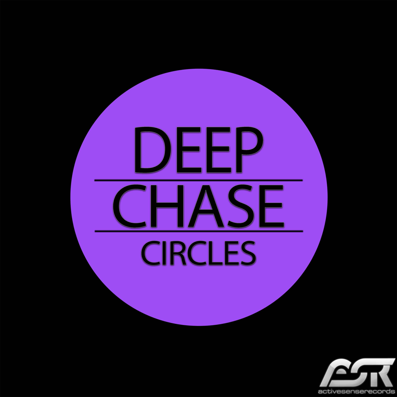DEEP CHASE-Circles