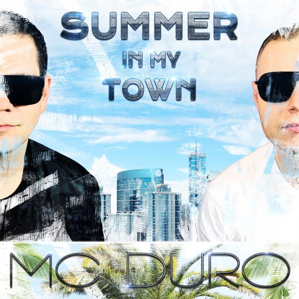 MC DURO-Summer In My Town