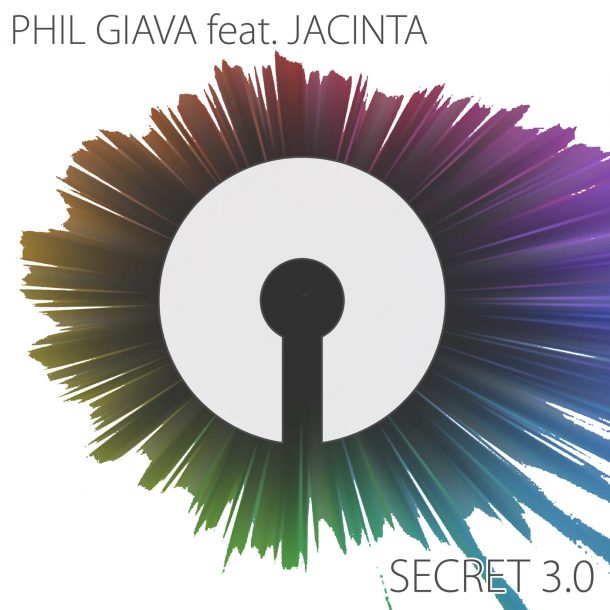PHIL GIAVA FEAT. JACINTA-Secret 3.0