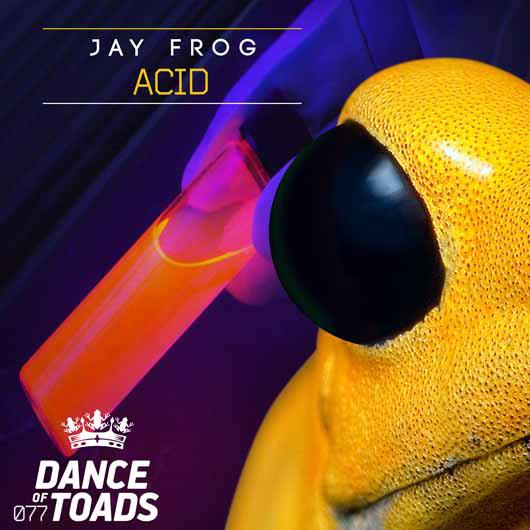 JAY FROG-Acid