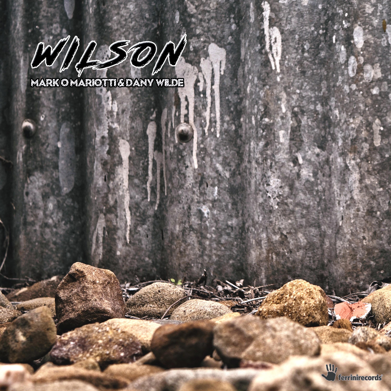 MARK O MARIOTTI & DANY WILDE-Wilson