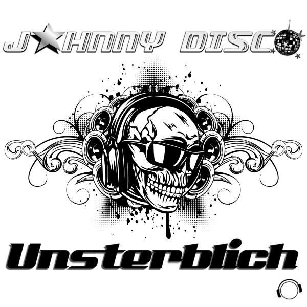 JOHNNY DISCO-Unsterblich