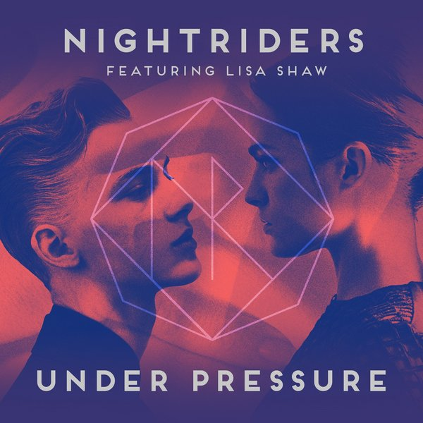 NIGHTRIDERS, LISA SHAW-Under Pressure