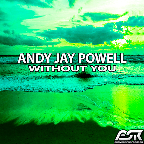 ANDY JAY POWELL-Without You