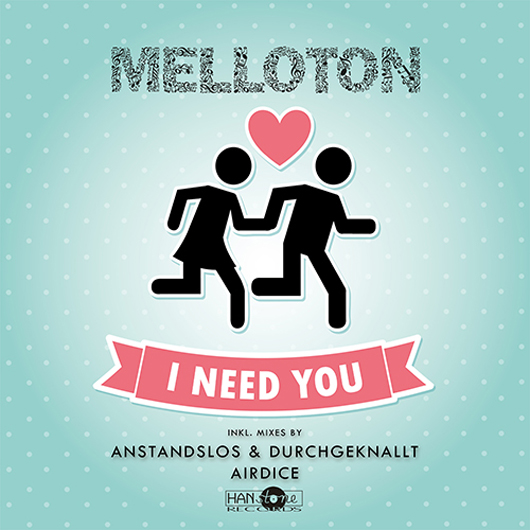 MELLOTON-I Need You