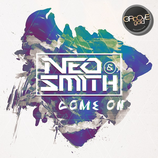 NEO & SMITH-Come On