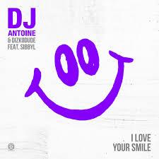 DJ ANTOINE & DIZKODUDE FEAT. SIBBYL-I Love Your Smile
