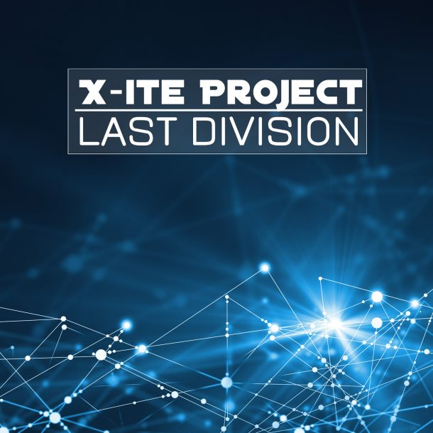 X-ITE PROJECT FEAT. ALEX GREY-Last Division