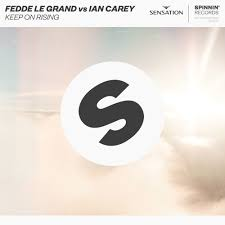 FEDDE LE GRAND VS. IAN CAREY-Keep On Rising