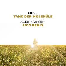 MIA-Tanz Der Molekuele ( Alle Farben Remix 2017 )