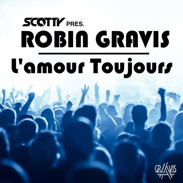 SCOTTY PRES. ROBIN GRAVIS-L´amour Toujours