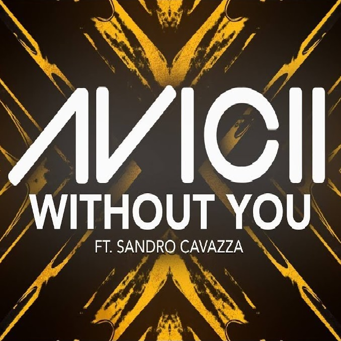 AVICII FT. SANDRO CAVAZZA-Without You