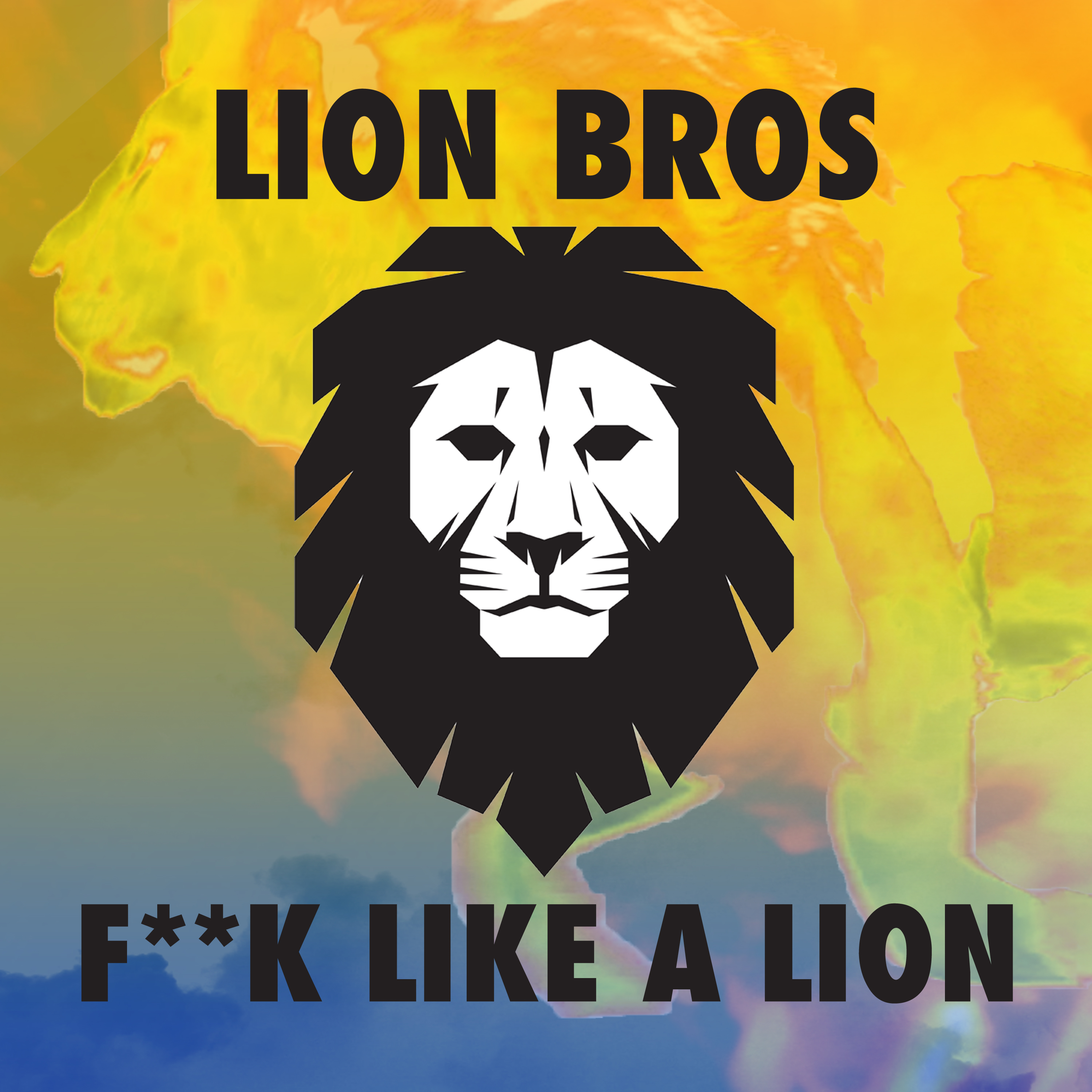 LION BROS-F**k Like A Lion