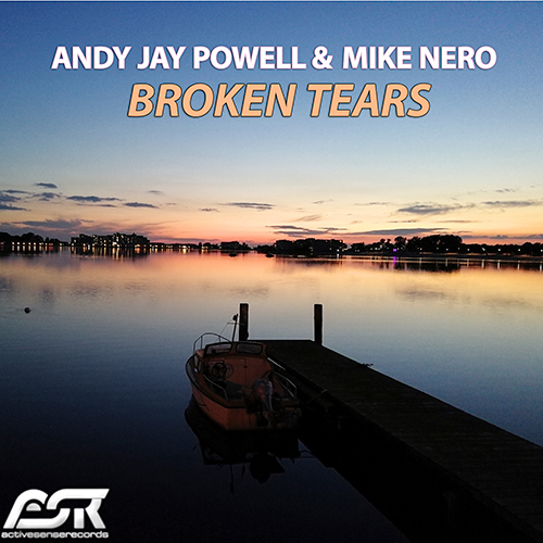 ANDY JAY POWELL & MIKE NERO-Broken Tears