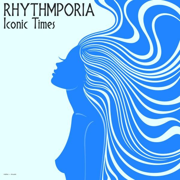 RHYTHMPHORIA-Iconic Times