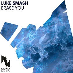 LUKE SMASH-Erase You