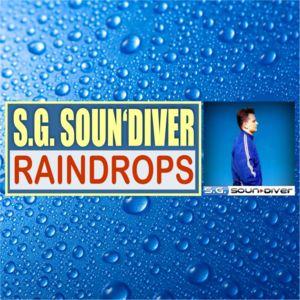 S. G. SOUN´DIVER-Raindrops