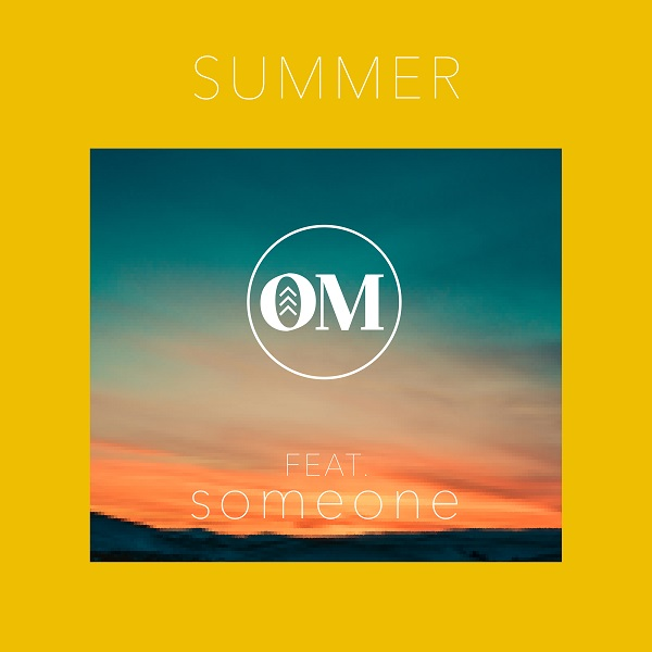 OM FEAT. SOMEONE-Summer