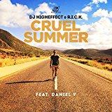 HIGHEFFECT & R.I.C.K. FEAT. DANIEL V.-Cruel Summer
