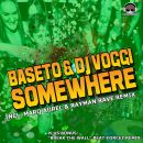 BASETO & DJ VOGGI-Somewhere