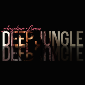 ANGELINO LOREN-Deep Jungle