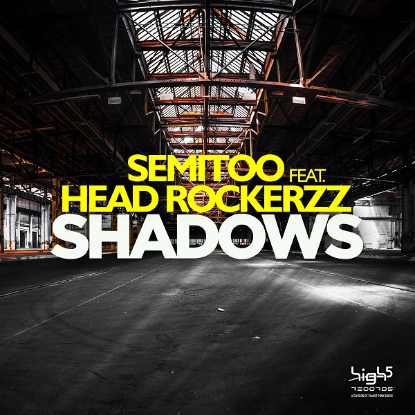 SEMITOO FEAT. HEAD ROCKERZZ-Shadows