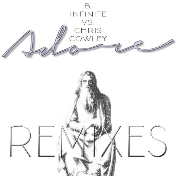 B.INFINITE VS. CHRIS COWLEY-Adore (remixes)
