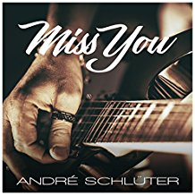ANDRé SCHLüTER-Miss You