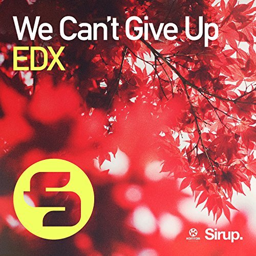 EDX-We Can´t Give Up