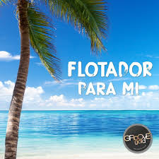 FLOTADOR-Para Mi