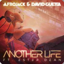 AFROJACK & DAVID GUETTA FEAT. ESTER ANOTHER-Life
