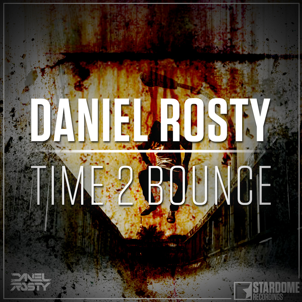 DANIEL ROSTY-Time 2 Bounce