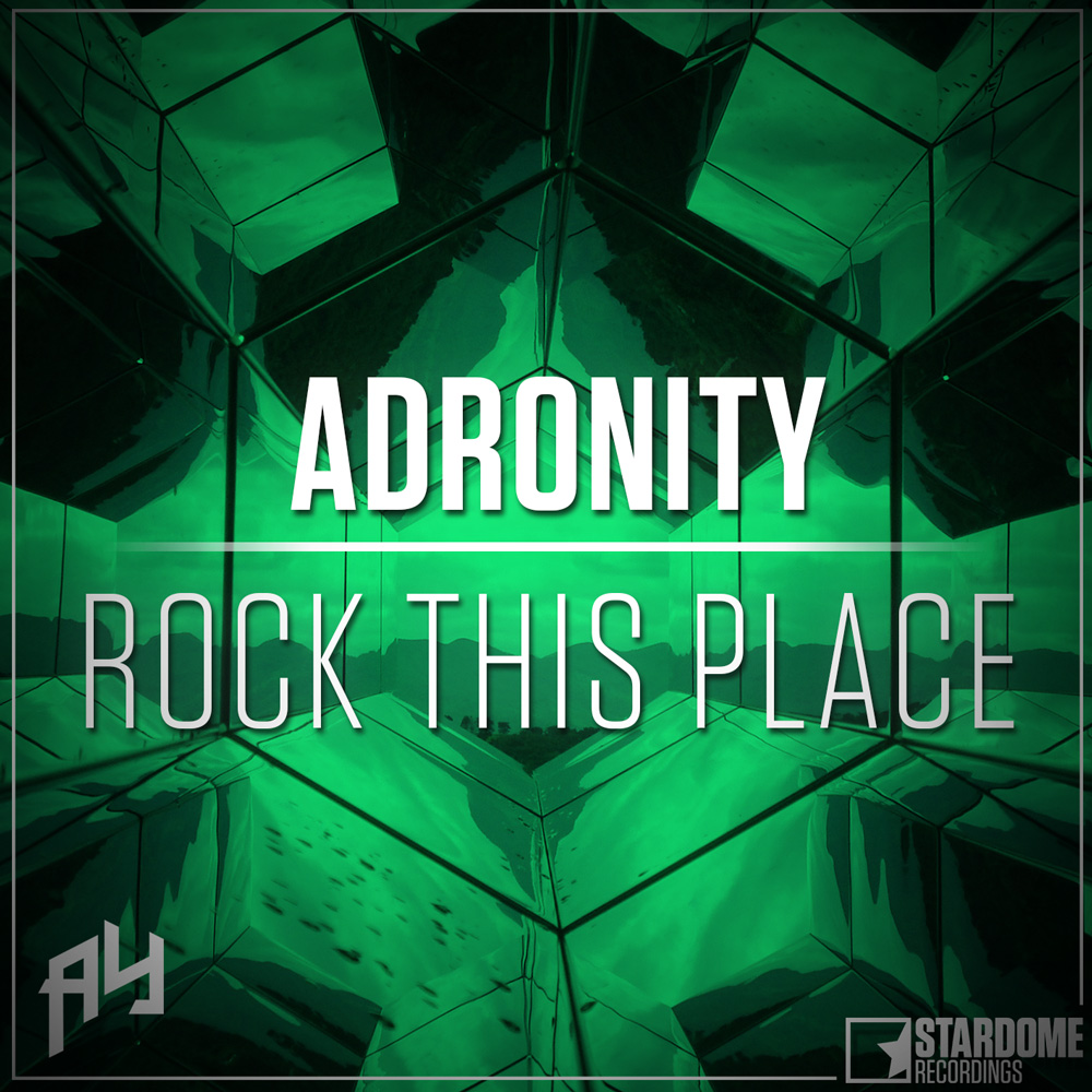 ADRONITY-Rock This Place