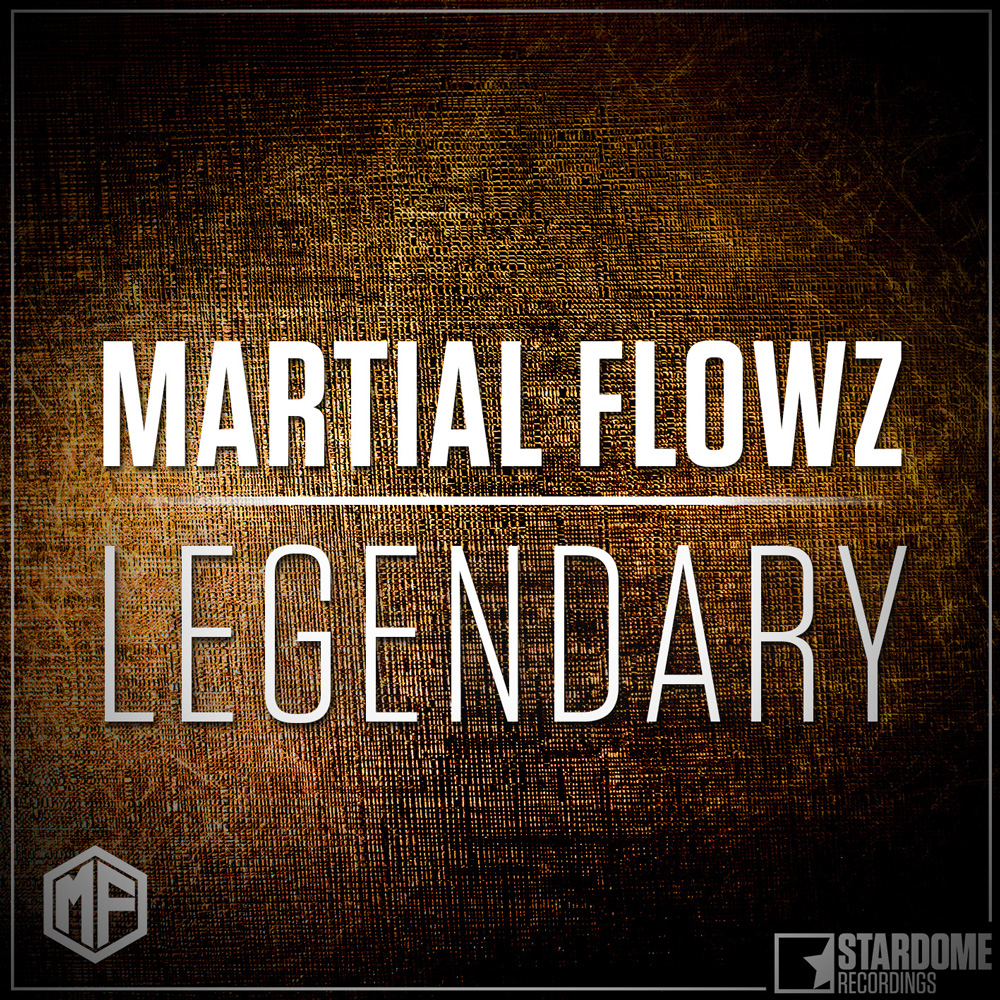 MARTIAL FLOWZ-Legendary