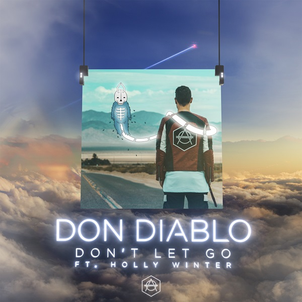 DON DIABLO FEAT. HOLLY WINTER-Don´t Let Go