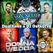 VOXXCLUB-Donnawedda (DualXess & DJ Ostkurve Remix)