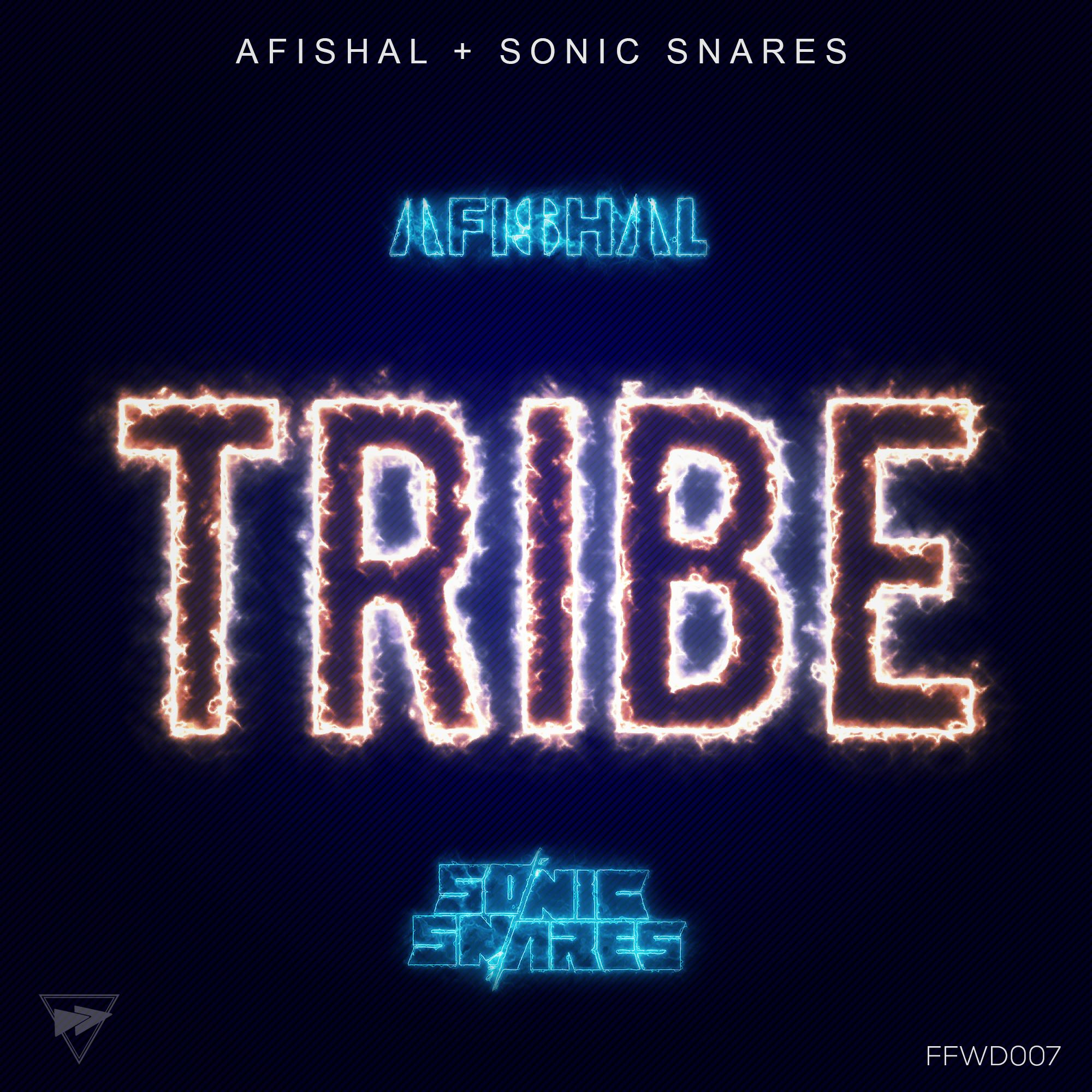AFISHAL & SONIC SNARES-Tribe