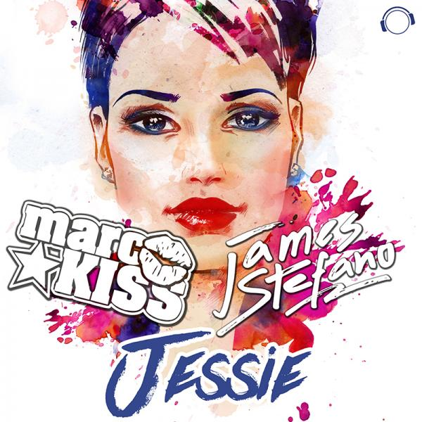 MARC KISS & JAMES STEFANO-Jessie