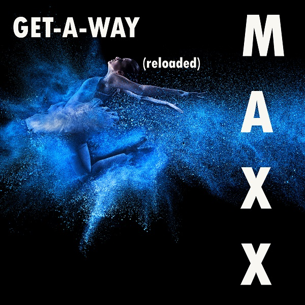 MAXX-Get A Way (reloaded)