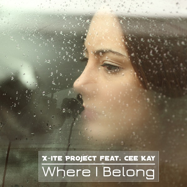 X-ITE PROJECT FEAT. CEE KAY-Where I Belong