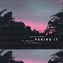 CALVIN HARRIS FEAT. KEHLANI & LIL YACHTY-Faking It