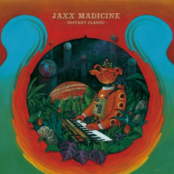 JAXX MADICINE-Escape From Planet Earth