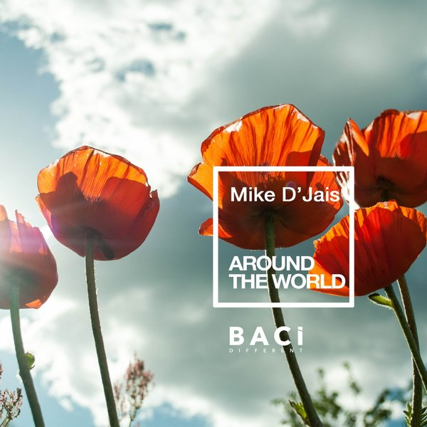 MIKE D´ JAIS-Around The World