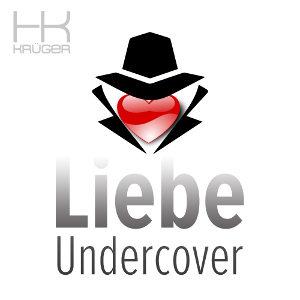 HK KRüGER-Liebe Undercover