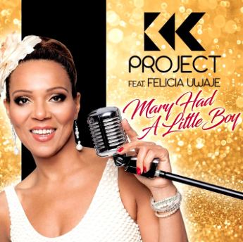 K.K.PROJECT FEAT. FELICIA UWAJE-Mary Had A Little Boy