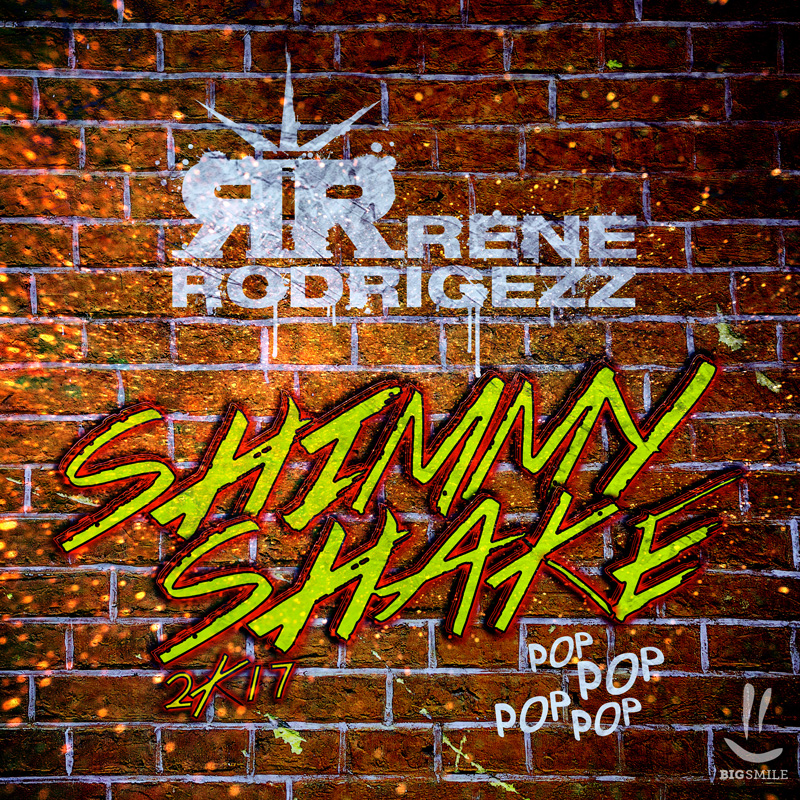 RENE RODRIGEZZ-Shimmy Shake 2k17