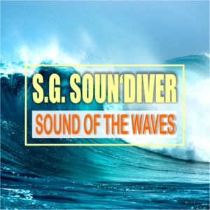 S. G. SOUN´DIVER-Sound Of The Waves