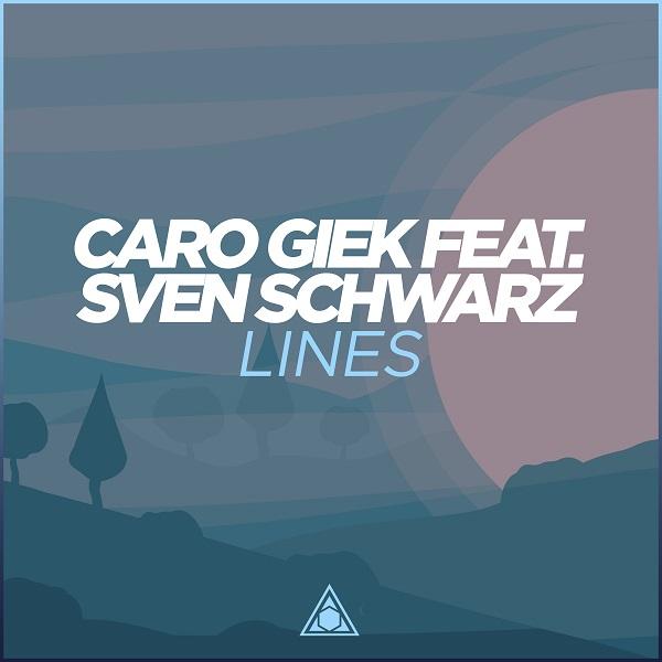 CARO GIEK FEAT. SVEN SCHWARZ-Lines