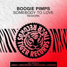 BOOGIE PIMPS-Somebody To Love (rework)