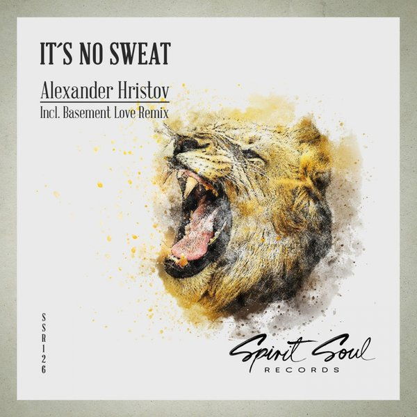 ALEXANDER HRISTOV-It´s No Sweat